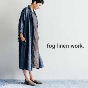 fog linen work フォグリネンワーク EMMA ROBE COAT ARDOISE エマ ローブコート アルドワーズ LWA077-979|womanremix