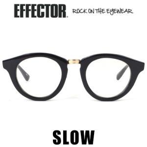 エフェクター EFFECTOR スロー SLOW メガネ 眼鏡 アイウェア|womanremix