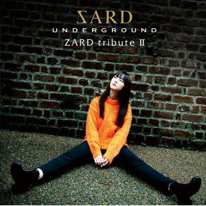 SARD UNDERGROUND/ZARD tribute II<CD+DVD>(初回限定盤)20201007|wondergoo
