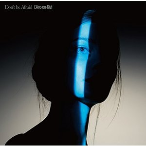 【先着特典付】L'Arc-en-Ciel/Don't be Afraid<CD>(通常盤)[Z-5746]20161221|wondergoo