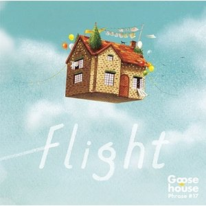 Goose house/Flight<2CD>(初回生産限定盤)20180411|wondergoo