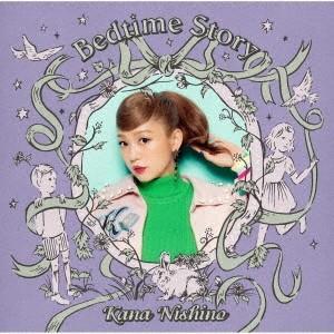 西野カナ/Bedtime Story<CD+DVD>(初回生産限定盤)20180912|wondergoo