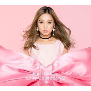 【先着特典付】西野カナ/Love Collection 2 〜pink〜<CD+DVD+フォトブック>(初回生産限定盤)[Z-7810]20181121|wondergoo
