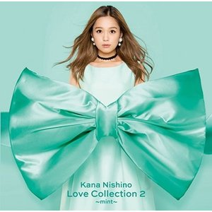 西野カナ/Love Collection 2 〜mint〜<CD>(通常盤)20181121|wondergoo