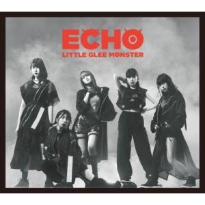 Little Glee Monster/ECHO<CD+DVD>(初回生産限定盤 B)20190925|wondergoo