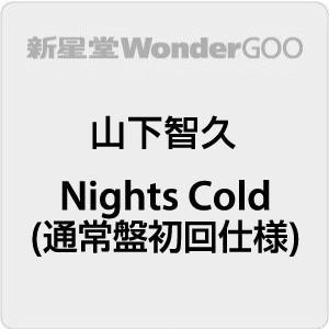 【先着特典付】山下智久/Nights Cold<CD>(通常盤/初回仕様)[Z-9343]20200715 wondergoo