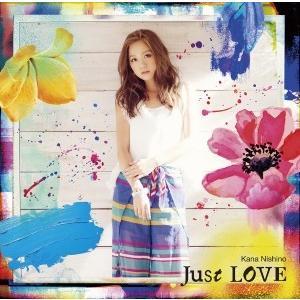 ◆◆西野カナ/Just LOVE<CD>(通常盤)20160...