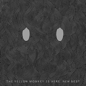 THE YELLOW MONKEY/THE YELLOW MONKEY IS HERE. NEW BEST<2アナログ>(初回生産限定盤)20170521|wondergoo