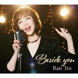 【オリジナル特典付】伊藤蘭/Beside you<CD+Blu-ray>(初回生産限定盤)[Z-11469]20210901 wondergoo