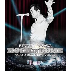 ■特典終了■矢沢永吉/ROCK IN DOME<Blu-ray>20151202|wondergoo