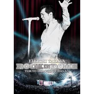 ■特典終了■矢沢永吉/ROCK IN DOME<2DVD>20151202|wondergoo