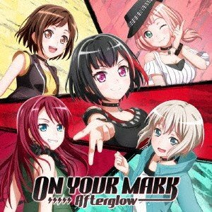 Afterglow/ON YOUR MARK<CD>(通常盤)20191023|wondergoo
