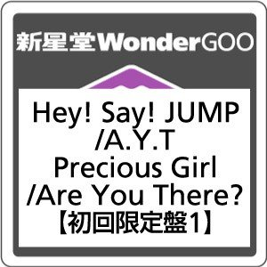 ●Hey!Say!JUMP/A.Y.T./Precious Girl / Are You There?<CD+DVD>(初回限定盤 1)20170705|wondergoo
