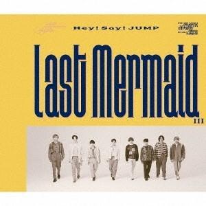 【先着特典付】Hey! Say! JUMP/Last Mermaid…<CD>(通常盤)[Z-9301]20200701 wondergoo