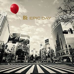 B'z/EPIC DAY<CD+DVD>(初回生限定盤)20150304|wondergoo
