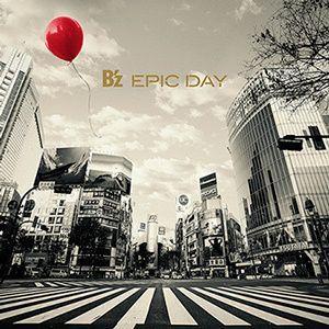 B'z/EPIC DAY<CD>(通常盤)20150304|wondergoo