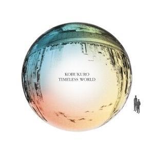 ■特典終了■コブクロ/TIMELESS WORLD<CD>(通常盤)20160615|wondergoo