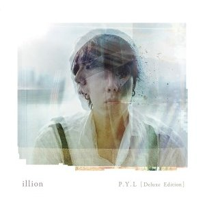 illion/P.Y.L [Deluxe Edition]<CD>(期間生産限定盤)20170726|wondergoo