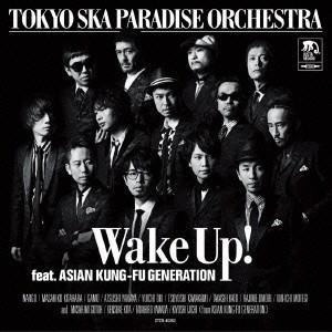 東京スカパラダイスオーケストラ/Wake Up! feat. ASIAN KUNG-FU GENERATION <CD>(通常盤)140702|wondergoo