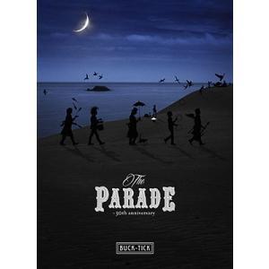 BUCK-TICK/THE PARADE 〜30th anniversary〜<Blu-ray>(通常盤)20180921|wondergoo