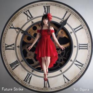 小倉唯 /Future Strike<CD>(通常盤)20161102|wondergoo