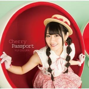 【オリジナル特典付】小倉唯/Cherry Passport<CD>(通常盤)[Z-6418]20170726|wondergoo
