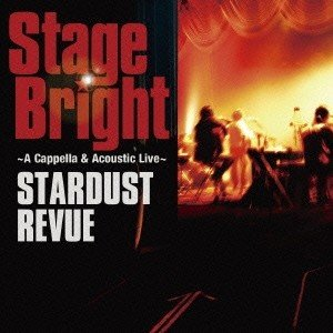 STARDUST REVUE/Stage Bright<CD+DVD>(初回限定盤)|wondergoo
