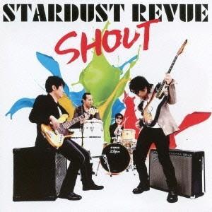 STARDUST REVUE/SHOUT<CD>(通常盤)140806 wondergoo