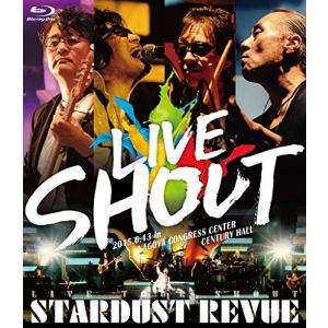 ■特典終了■STARDUST REVUE/STARDUST REVUE LIVE TOUR SHOUT<Blu-ray>20151028 wondergoo