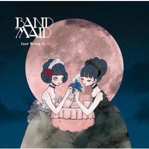 BAND-MAID/Just Bring It<CD>(通常盤)20170111|wondergoo