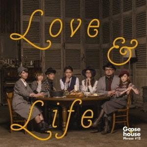 【新星堂オリ特付】Goose house/LOVE&LIFE<CD+DVD>(初回生産限定盤)[Z-4442]20151209|wondergoo