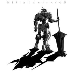 MISIA/オルフェンズの涙<CD>(初回生産限定盤)20151125|wondergoo