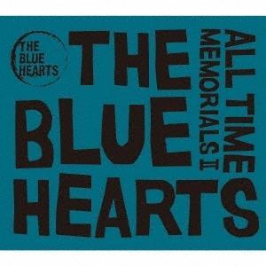 【オリジナル特典付】THE BLUE HEARTS/ALL TIME MEMORIALS II<2CD>[Z-9914]20201021|wondergoo
