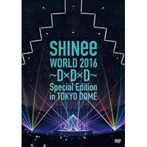 【先着特典付】SHINee/SHINee WORLD 2016 〜D×D×D〜 Special Edition in TOKYO<2DVD>(通常盤)[Z-5477]20160928|wondergoo