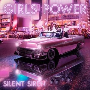 【早期予約特典付】SILENT SIREN/GIRLS POWER<CD+DVD>(初回限定盤)[Z-6806]20171227|wondergoo