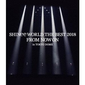 SHINee/SHINee WORLD THE BEST 2018 〜FROM NOW ON〜 in TOKYO DOME<Blu-ray>(通常盤)20180627|wondergoo