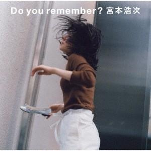 宮本浩次/Do you remember?<CD>(通常盤)20191023|wondergoo
