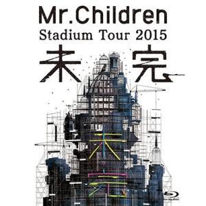 Mr.Children/Mr.Children Stadium Tour 2015 未完<Blu-ray>20160316 wondergoo