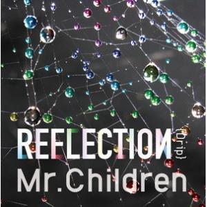 Mr.Children/REFLECTION{Drip}<CD+DVD>(初回盤)20150604 wondergoo