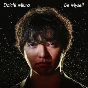 【先着特典付】三浦大知/Be Myself <CD+DVD>[Z-7471]20180822|wondergoo