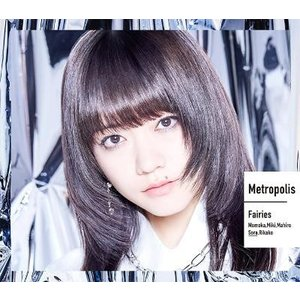 【オリジナル特典付】フェアリーズ/Metropolis〜メトロポリス〜<CD>(野元空盤)[Z-8294]20190717|wondergoo