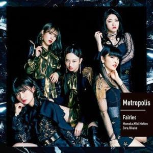 フェアリーズ/Metropolis〜メトロポリス〜<CD+DVD>20190717|wondergoo