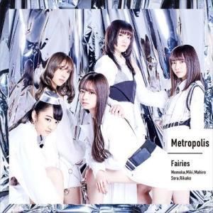 【オリジナル特典付】フェアリーズ/Metropolis〜メトロポリス〜<CD>[Z-8294]20190717|wondergoo