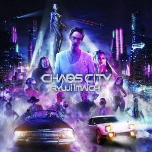 【先着特典付】今市隆二/CHAOS CITY<CD+Blu-ray(スマプラ対応)>(通常盤)[Z-11541]20210721 wondergoo