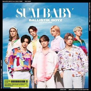 【先着特典付】BALLISTIK BOYZ from EXILE TRIBE/SUM BABY<CD+DVD>[Z-11542]20210804 wondergoo