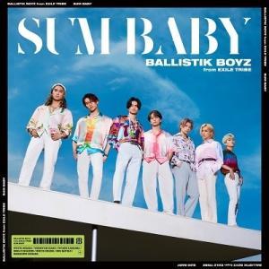 【先着特典付】BALLISTIK BOYZ from EXILE TRIBE/SUM BABY<CD>[Z-11542]20210804 wondergoo