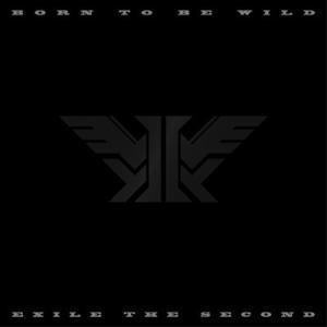 ◎EXILE THE SECOND/BORN TO BE WILD<CD(スマプラ対応)>20170301 wondergoo