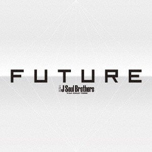 【先着特典付】三代目 J Soul Brothers from EXILE TRIBE/FUTURE<3CD(スマプラ対応)>[Z-7245]20180606|wondergoo