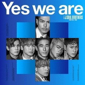 【先着特典付】三代目 J SOUL BROTHERS from EXILE TRIBE/Yes we are<CD+DVD(スマプラ対応)>(初回仕様)[Z-8046]20190313|wondergoo