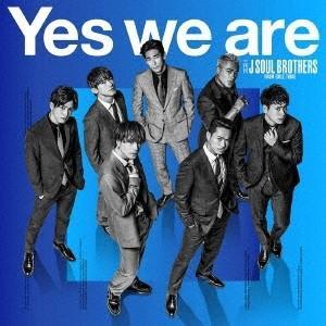 【先着特典付】三代目 J SOUL BROTHERS from EXILE TRIBE/Yes we are<CD(スマプラ対応)>(初回仕様)[Z-8046]20190313|wondergoo
